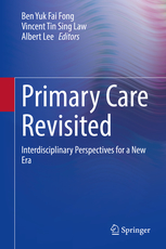 Primary Care Revisited for the New Era