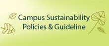 Campus Sustainability Policies & Guideline